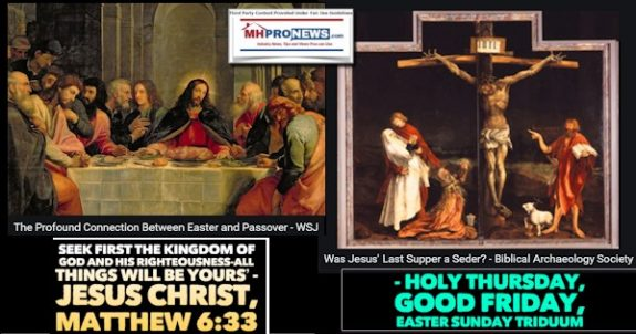 'Seek First the Kingdom of God and His Righteousness-All Things Will Be Yours' – Jesus Christ, Matthew 6:33 – Holy Thursday, Good Friday, Easter Sunday Triduum
